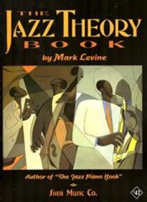The Jazz Theory Book - Le Vine, Mark