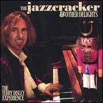 The Jazzcracker & Other Delights