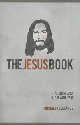 The Jesus Book - Koulianos, Michael