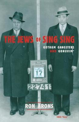 The Jews of Sing Sing - Arons, Ron