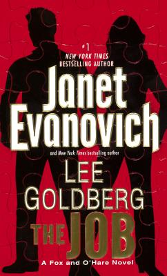 The Job - Evanovich, Janet, and Goldberg, Lee