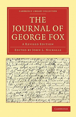 The Journal of George Fox 2 Part Set: A Revised Edition - George, Fox, and Fox, George, and John L, Nickalls (Editor)
