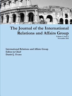 The Journal of the International Relations and Affairs Group - Evans, Daniel
