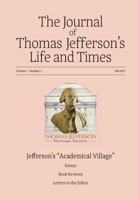 The Journal of Thomas Jefferson's Life and Times - Holowchak, M Andrew (Editor)