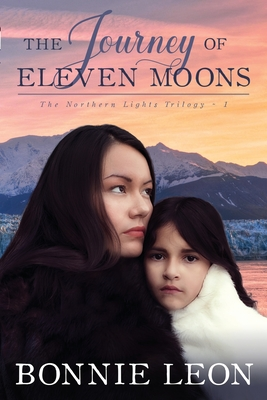 The Journey of Eleven Moons - Leon, Bonnie