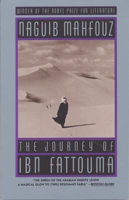 The Journey of Ibn Fattouma - Mahfouz, Naguib, and Johnaon-Davies, Denys (Translated by), and Mahfuz, Najib