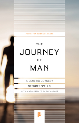 The Journey of Man: A Genetic Odyssey - Wells, Spencer (Preface by)