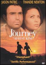 The Journey of the August King - John Duigan