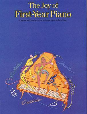 The Joy of First Year Piano - Agay, Denes