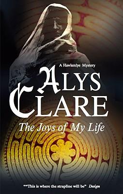 The Joys of My Life - Clare, Alys
