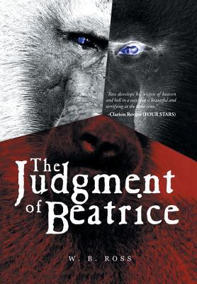 The Judgment of Beatrice - Ross, W B