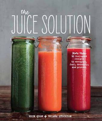 The Juice Solution - Quon, Erin, and Stockton, Briana