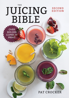 The Juicing Bible - Crocker, Pat