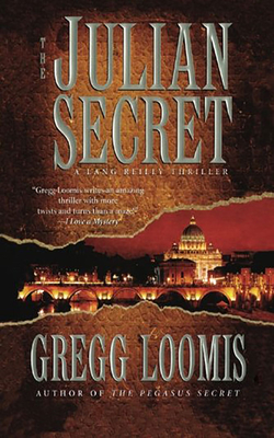The Julian Secret - Loomis, Gregg