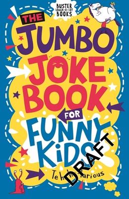 The Jumbo Joke Book for Funny Kids - Pinder, Andrew