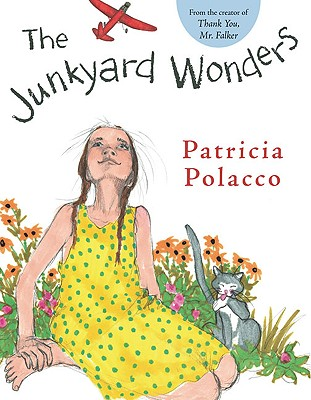 The Junkyard Wonders - Polacco, Patricia