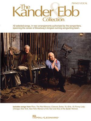 The Kander & Ebb Collection - Ebb, Fred (Composer), and Kander, John (Composer)