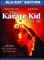 The Karate Kid Part III [Blu-ray] - John G. Avildsen