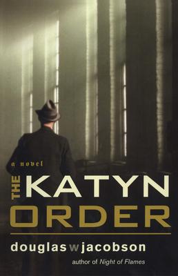 The Katyn Order - Jacobson, Douglas W