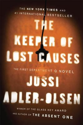 The Keeper of Lost Causes: The First Department Q Novel - Adler-Olsen, Jussi