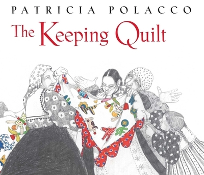 The Keeping Quilt -