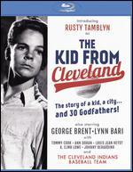 The Kid from Cleveland [Blu-ray]