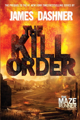 The Kill Order - Dashner, James