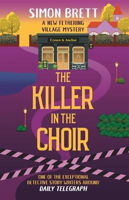 The Killer in the Choir - Brett, Simon