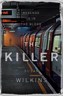 The Killer - Wilkins, Susan