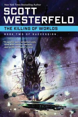 The Killing of Worlds - Westerfeld, Scott