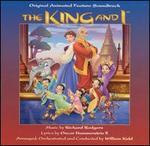 The King and I [Original Animated Feature Soundtrack]