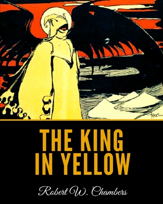The King in Yellow - Chambers, Robert W