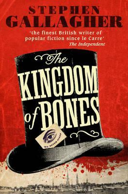 The Kingdom of Bones - Gallagher, Stephen