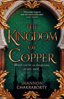 The Kingdom of Copper - Chakraborty, S. A.