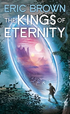 The Kings of Eternity - Brown, Eric