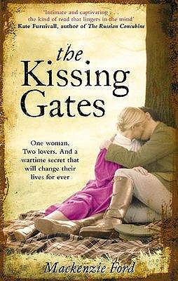 The Kissing Gates - Ford, Mackenzie