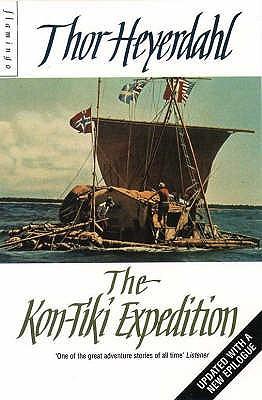 The Kon-Tiki Expedition - Heyerdahl, Thor