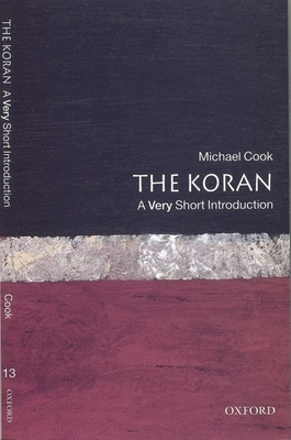 The Koran: A Very Short Introduction - Cook, Michael