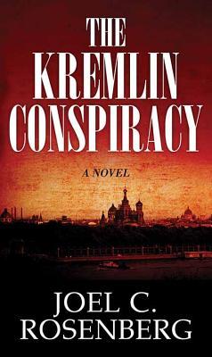 The Kremlin Conspiracy - Rosenberg, Joel C