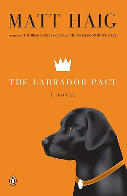 The Labrador Pact - Haig, Matt