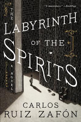 The Labyrinth of the Spirits - Ruiz Zafon, Carlos