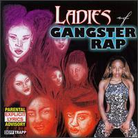 The Ladies of Gangster Rap - Various Artists