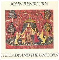 The Lady and the Unicorn - John Renbourn