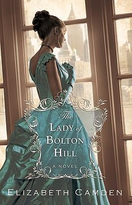 The Lady of Bolton Hill - Camden, Elizabeth