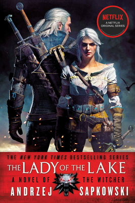 The Lady of the Lake - Sapkowski, Andrzej, and French, David A (Translated by)
