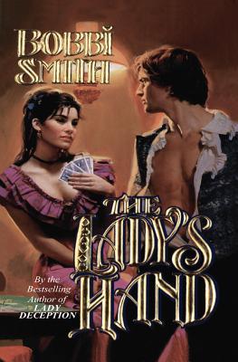 The Lady's Hand - Smith, Bobbi