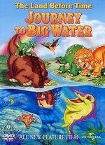 The Land Before Time: Journey to Big Water -