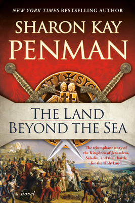 The Land Beyond the Sea - Penman, Sharon Kay