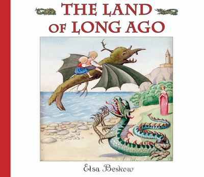 The Land of Long Ago - Beskow, Elsa