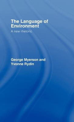 The Language of Environment - Myerson, George